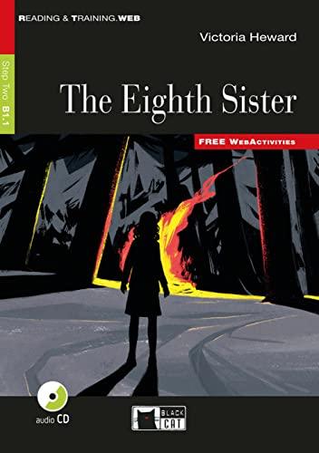 The Eigth Sister. Buch + Audio-CD: Englische: Victoria Heward