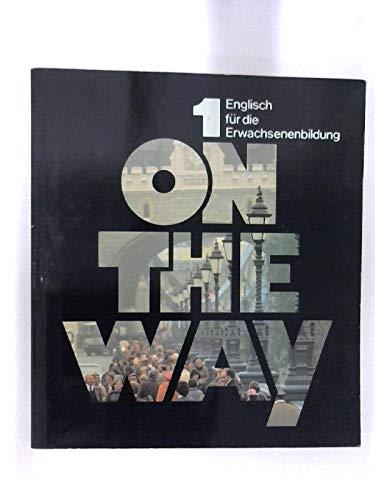 On the Way, Tl.1, Lehrbuch: Reichwein, G�nter,Tranter, Geoff