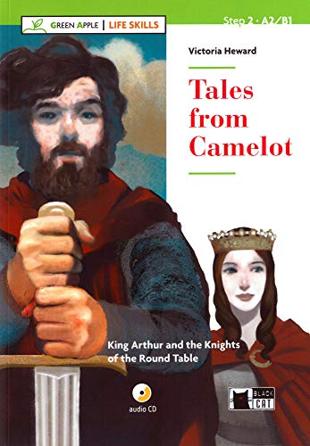 Tales from Camelot. Buch + Audio-CD: King: Victoria Heward