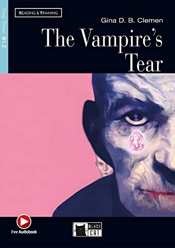 The Vampire's Tear. Buch + Audio-CD: Englische: Gina D. B.
