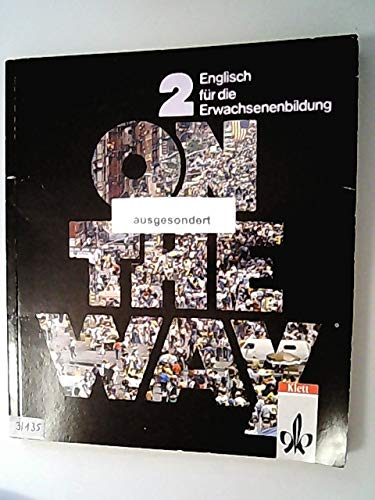 9783125002005: On the Way, Tl.2, Lehrbuch