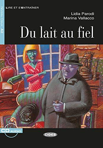 9783125002814: Du lait au fiel. Buch + Audio-CD: Französische Lektüre für das 2., 3. und 4. Lernjahr