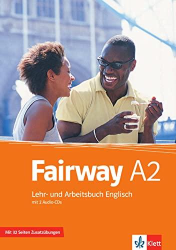 9783125014978: Fairway 2. Lehr- und Arbeitsbuch mit Zusatzmaterial und 2 Audio-CDs A2