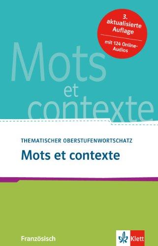 9783125027848: Mots et contexte - Neubearbeitung: Thematischer Oberstufenwortschatz Französisch