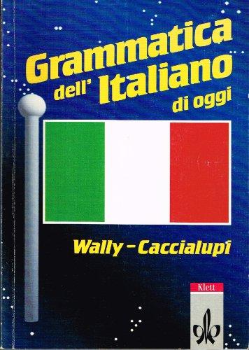 9783125070004: Grammatica dell' Italiano di oggi. (Lernmaterialien)