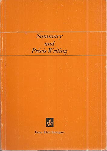 Summary and Précis Writing.: Bongartz, Joseph: