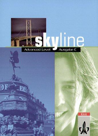 9783125104709: Skyline. Advanced Level. Ausgabe C. Workbook: Oberstufenbuch für die Klassen 12 und 13