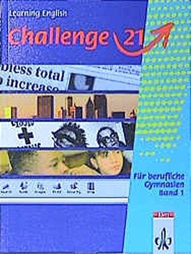 9783125105102: Challenge 21. Band 1. Schülerbuch.