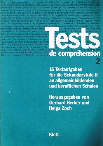 9783125107106: Tests de compréhension 2. 16 Textaufgaben für die Sekundarstufe II an allgemeinbildenden und beruflichen Schulen