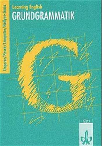 9783125115019: Learning English. 9. und 10. Klasse. Grundgrammatik. Ausgabe 2002: Lehrwerkunabhängig ab Klasse 9 einsetzbar. Auf Green Line New 5 und 6 sowie Password Green 5 und 6 abgestimmt. Sekundarstufe I