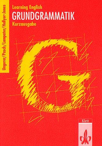 Learning English, Grundgrammatik, Kurzausgabe: Hanisch, G?nter, Hilgers,