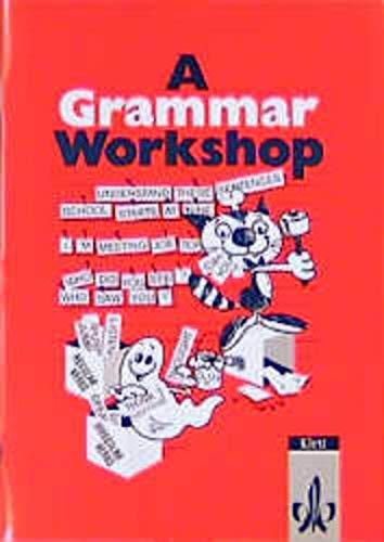 9783125116009: A Grammar Workshop: Grammatisches Übungsheft für die Klassen 7-10