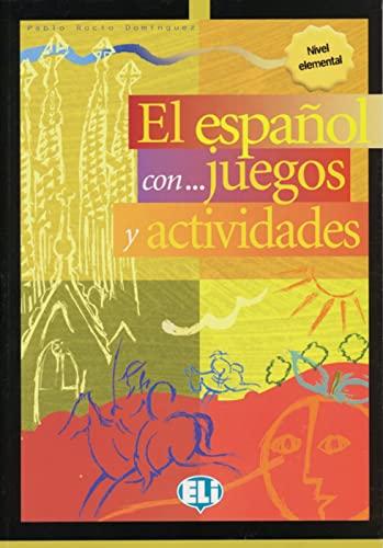 9783125133310: El espanol con juegos y actividades. Nivel elemental