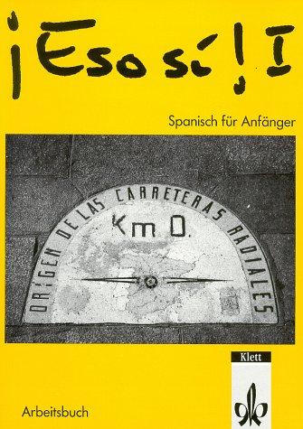 9783125144507: Eso si! I, Arbeitsbuch