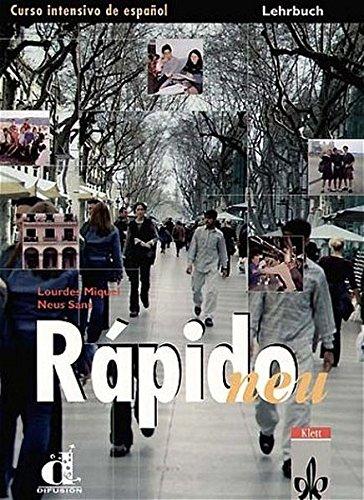 Rapido - Neubearbeitung. Einbändiges Spanischlehrwerk: Rapido Neu.: Miquel Lopez, Lourdes,
