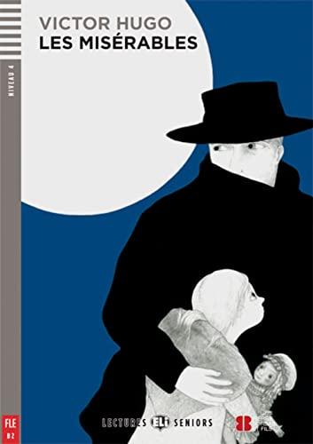 9783125147768: Les Misérables. Buch mit Audio-CD: Buch mit Audio-CD. Französische Lektüre für das 5. und 6. Lernjahr. Inkl. Audio-CD mit ausgewählten Kapiteln