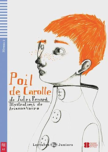 9783125148673: Poil de carotte. Buch mit Audio-CD: Niveau 2: A2