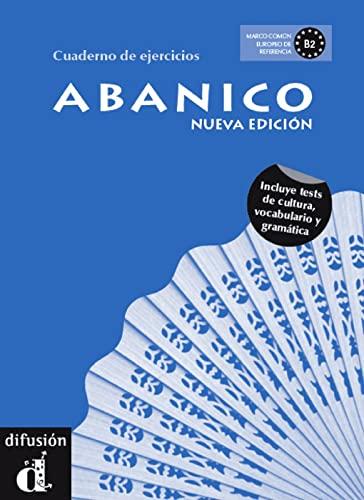 9783125148727: Abanico - Cuaderno de ejercicios. Arbeitsbuch. Neubearbeitung: Incluye tests de cultura, vocabulario y gramatica