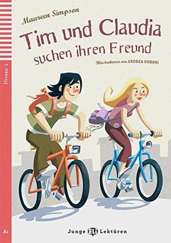 Tim und Claudia suchen ihren Freund. Buch mit Audio-CD: Niveau 2: A2 (9783125148741) by [???]