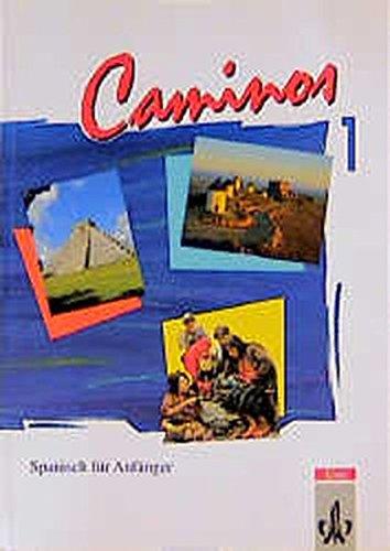 9783125148802: Caminos, Tl.1, Lehrbuch, Spanisch für Anfänger