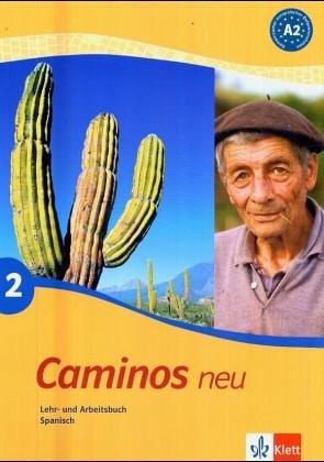 9783125149137: Caminos 2. Neu. Lehr- und Arbeitsbuch Spanisch. Mit CD