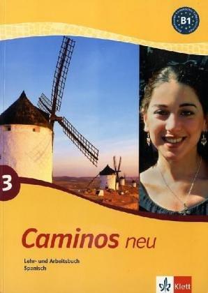 9783125149212: Caminos 3. Neu. Lehr- und Arbeitsbuch Spanisch.Mit CD