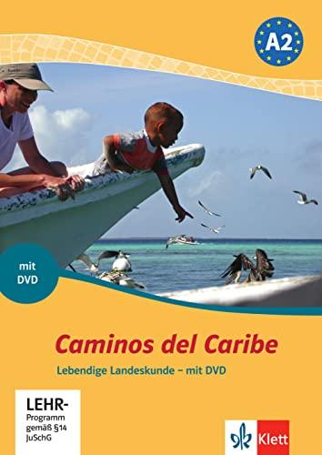 9783125149281: Caminos del Caribe: Lebendige Landeskunde mit DVD