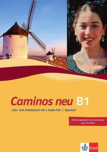 9783125149588: Caminos neu 3. Lehr- und Arbeitsbuch Spanisch: Mit komplettem Audiomaterial und Portfolio. Niveau B1