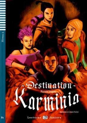 9783125149694: Destination Karminia. Buch mit Audio-CD: Niveau 3: B1