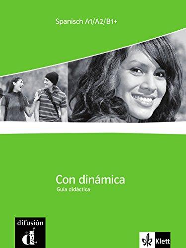 9783125150324: Con dinámica / Lehrerhandbuch