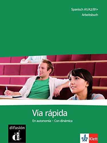 9783125150515: Via rápida. Arbeitsbuch: Competencias y estrategias - Con dinámica