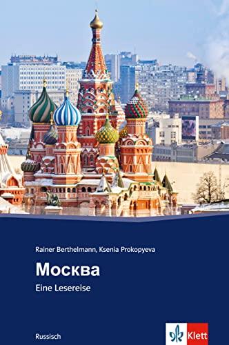 9783125153349: Moskau: Russische Lektüre für das 4. und 5. Lernjahr
