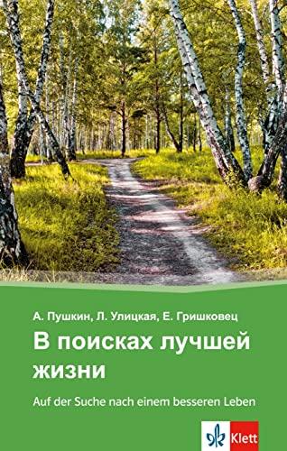 9783125153493: V poiskach lucSej zizni - Auf der Suche nach einem besseren Leben: Russische Lektüre für das 4., 5. und 6. Lernjahr