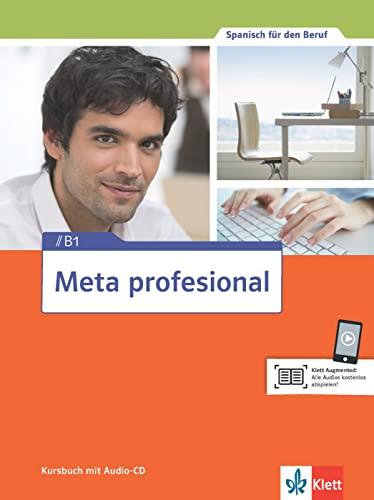 9783125154704: Meta profesional B1. Kursbuch + Audio-CD