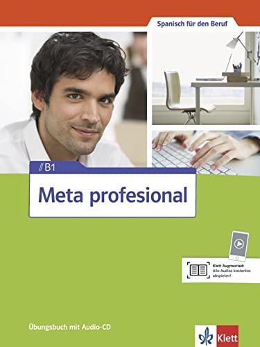 9783125154711: Meta profesional B1. Übungsbuch + Audio-CD: Spanisch für den Beruf
