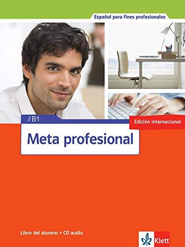 9783125154858: Meta profesional B1 (edición internacional). Libro del alumno + CD