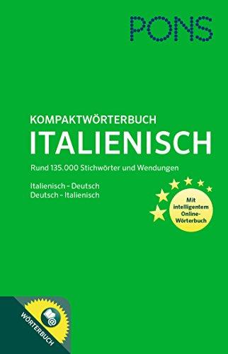 9783125160897: PONS Kompaktwörterbuch Italienisch: Italienisch-Deutsch/Deutsch-Italienisch mit intelligentem Online-Wörterbuch