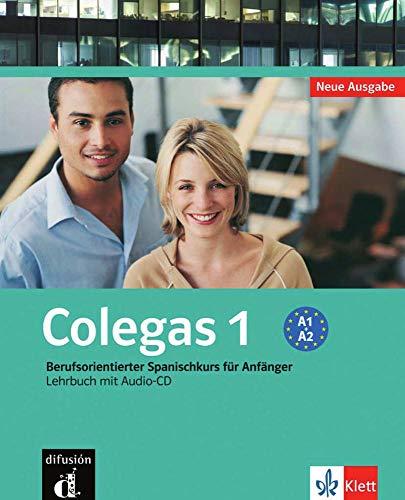 9783125162037: Colegas 1. Neubearbeitung. Lehrbuch inkl. Audio-CD: Berufsorientierter Spanischkurs für Anfänger