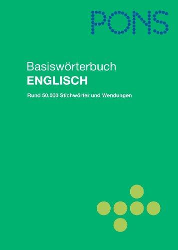 9783125170247: PONS Basiswörterbuch Englisch - Deutsch/Deutsch - Englisch: Rund 50.000 Stichwörter und Wendungen