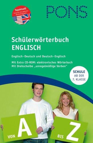 9783125170285: PONS Schülerwörterbuch Englisch: Englisch-Deutsch / Deutsch-Englisch. 120.000 Stichwörter und Wendungen. Ab der 7. Klasse