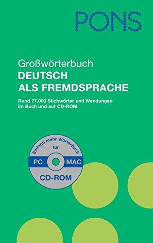 9783125170476: Pons Grossworterbuch Deutsch Als Fremdsprache: Pons Grossworterbucn Deutsch Als Fremdsprache MIT CD-Rom (German Edition)