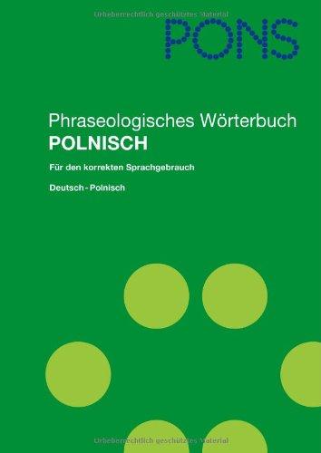 PONS Phraseologisches Wörterbuch Polnisch: Horst Ziebart