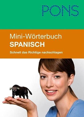 9783125170797: PONS Mini-W�rterbuch Spanisch: Schnell das Richtige nachschlagen