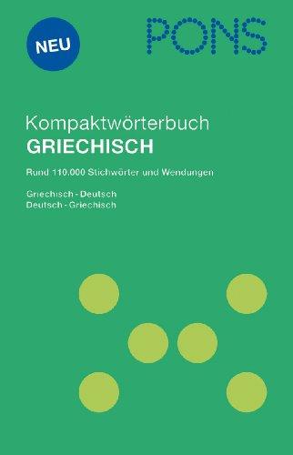 9783125170810: PONS Kompaktwörterbuch Griechisch. Griechisch-Deutsch /Deutsch-Griechisch