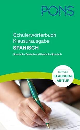 9783125170827: PONS Schülerwörterbuch Klausurausgabe Spanisch: Spanisch-Deutsch /Deutsch-Spanisch