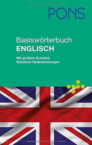 9783125170971: PONS Basiswörterbuch Englisch für unterwegs, Beruf und Alltag: Englisch-Deutsch /Deutsch-Englisch. Mit großem Extrateil: Nützliche Redewendungen