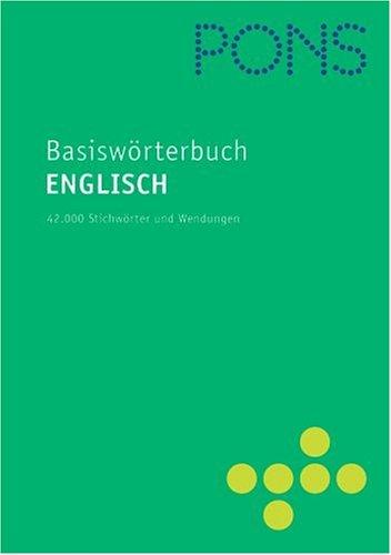 9783125171275: PONS Basiswörterbuch Englisch - Deutsch / Deutsch - Englisch. Rund 42.000 Stichwörter und Wendungen