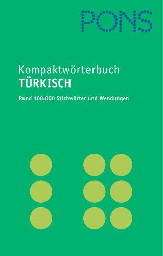9783125171473: PONS Kompaktwörterbuch Türkisch: Türkisch-Deutsch /Deutsch-Türkisch