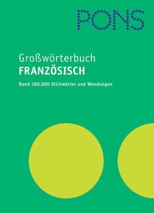 9783125171794: PONS Großwörterbuch Französisch. Mit Extraheft