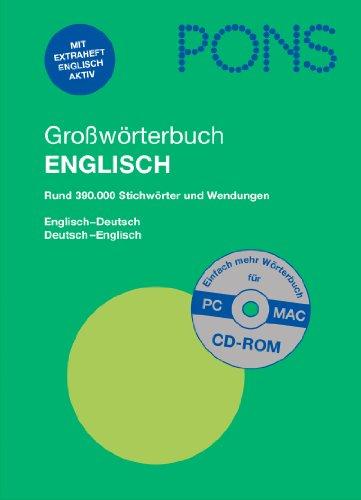 9783125171930: PONS Großwörterbuch Englisch: Englisch-Deutsch/Deutsch-Englisch. Rund 390.000 Stichwörter und Wendungen